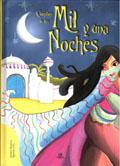 Cuentos de Las Mil y Una Noches, de Agustín Celis y Alejandra Ramírez
