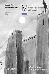 Malekín o el secreto del armario, de Agustín Celis y Alejandra Ramírez