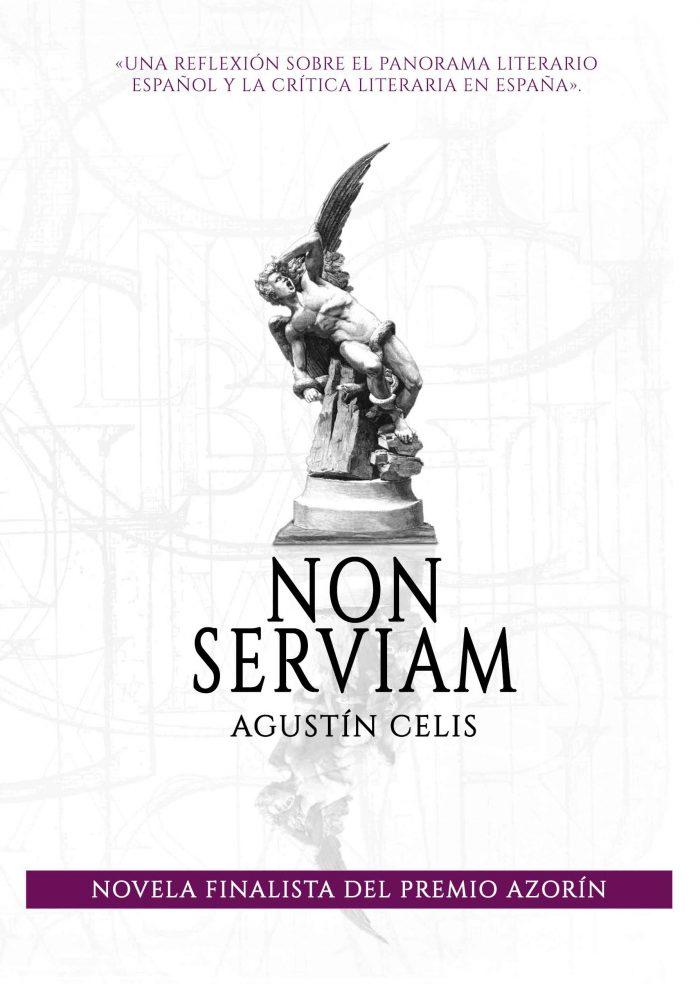 Non Serviam, de Agustín Celis
